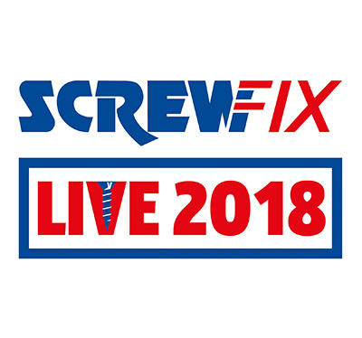 SCREWFIX LIVE 2018